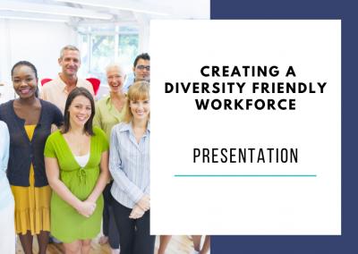 Creating a Diversity Friendly Workforce