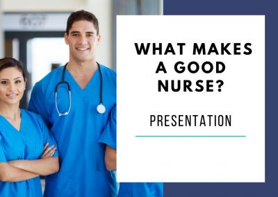 What Makes a Good Nurse?