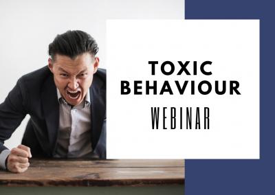 Webinar – Toxic Behaviour