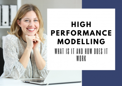 What exactly is High Performance Modelling and how does it work?
