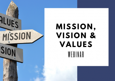 Mission, Vision & Values – Are they worth the effort?
