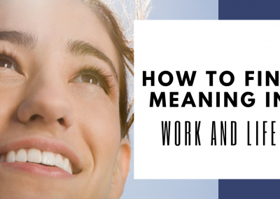 Meaning in Life and Work